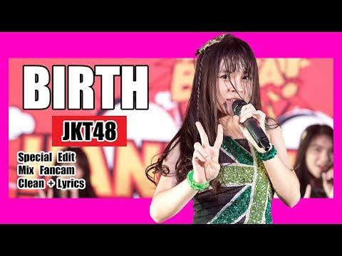 [Clean + Lirik] JKT48 - Birth @ Team KIII
