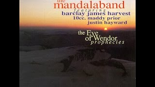 Mandalaband - Eye of Wendor Prophecies Full Album