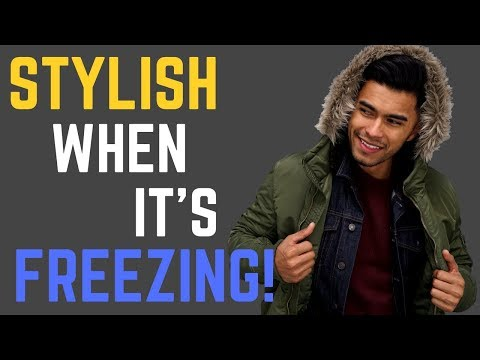 How TO Dress Well When It's FREEZING Cold!   How To Stay Stylish & Warm