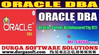 Oracle DBA Tutorial    Oracle SeverArchitecure (11g R2) by Shiva