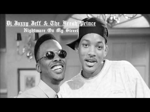 Nightmare On My Street - Dj Jazzy Jeff & The Fresh Prince (Lyrics in description)