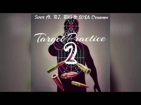 Soos ft. BJ,  BIG, & $0$A Drumm - Target Practice Pt.2