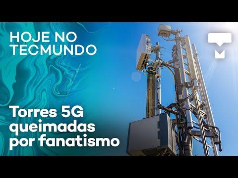 Fanáticos derrubam torres 5G por medo de coronavírus - Hoje no TecMundo