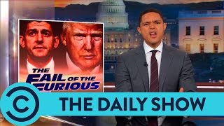 Trump's Epic Healthcare Fail - The Daily Show | Comedy Central