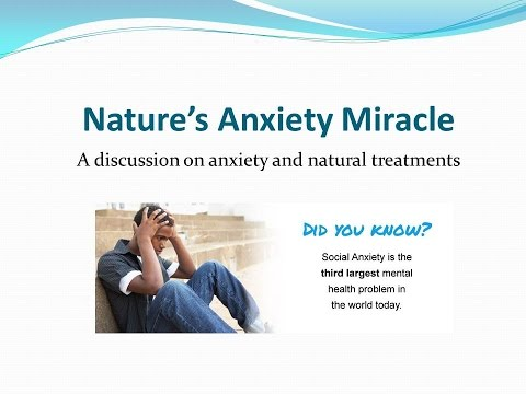 Nature's Anxiety Miracle presented by Dr. Gaetano Morello - 9/28/2016