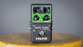 NUX Tape Core Deluxe = Cool Delay Pedal!