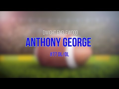 Anthony George #77 Highlights 2017