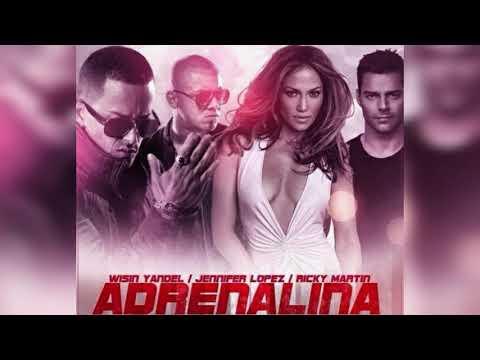 Wisin, Yandel, Jennifer Lopez & Ricky Martin – Adrenalina