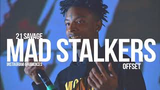 """21 Savage & Offset """"Mad Stalkers"""" Instrumental Prod. by Dices"""
