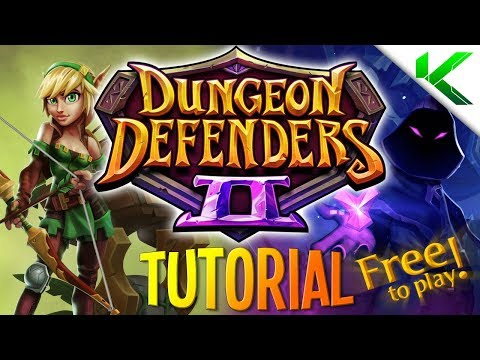 DUNGEON DEFENDERS 2 TUTORIAL! FREE TO PLAY! - Dungeon Defenders 2
