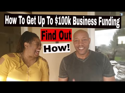 How to get $20k to $100k funding for my business. Business Funding