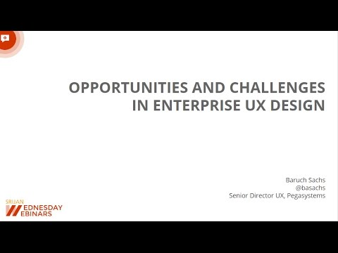 [Srijan Wednesday Webinars] Opportunities and Challenges in Enterprise UX Design