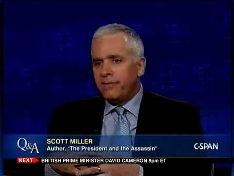 """Q&A: Scott Miller, Author, """"The President and the Assassin"""""""