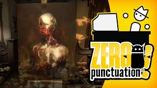 Firewatch & Layers of Fear (Zero Punctuation)
