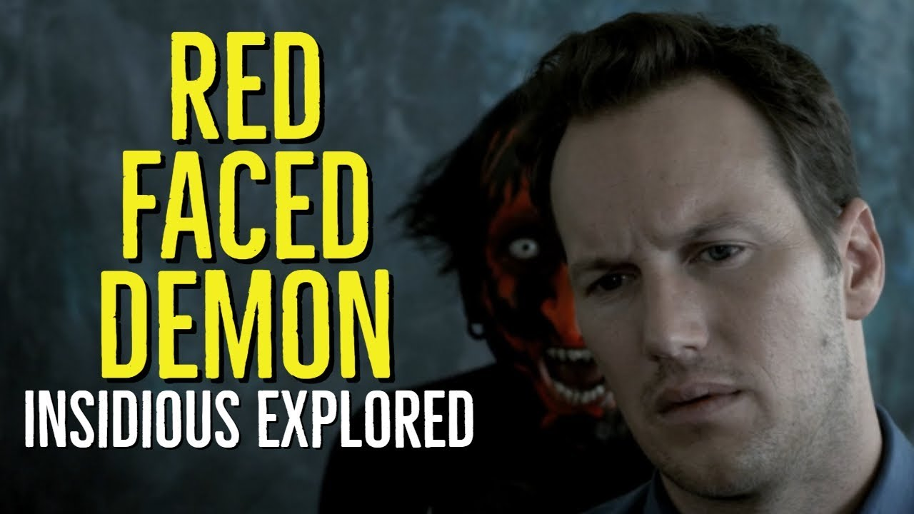The Red Faced Demon Insidious Explored Youtube