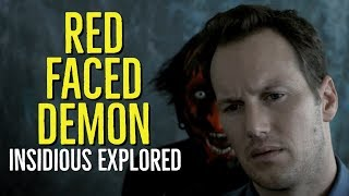 The RED FACED DEMON (INSIDIOUS Explored)