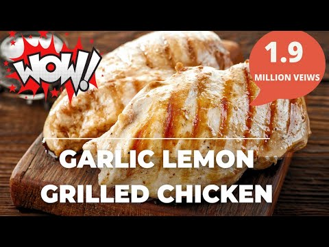 🍗 Lemon & Garlic Juicy Grilled Chicken Breast Recipe - Easy Simple & Fast