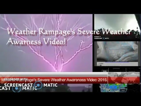 """""""Severe Weather Awareness 2016, Weather Rampage."""""""