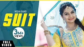 Nisha Bano | Suit | Full Song | Bunty Bains Productions | Brand New Song 2017