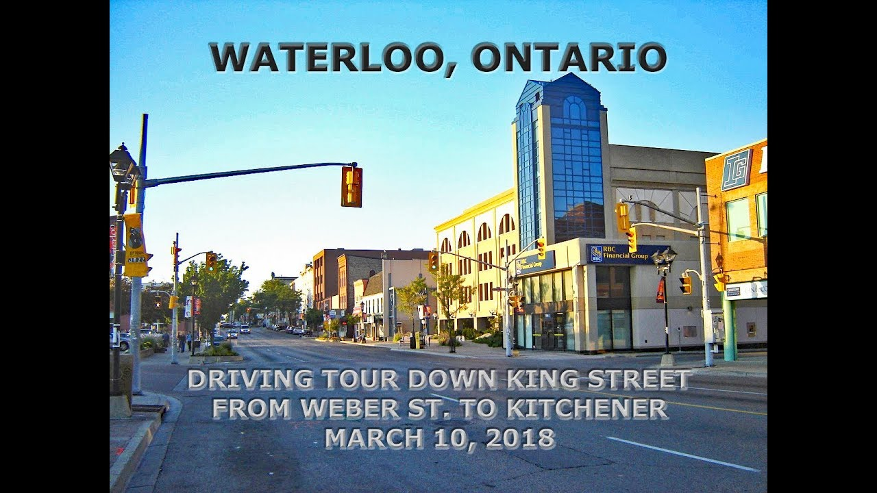 Waterloo, Ontario: Driving Tour Of Downtown Along King Street - YouTube