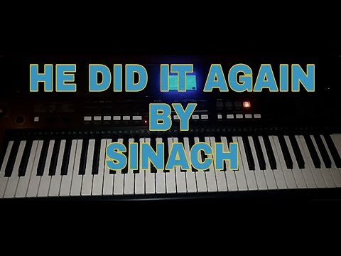 How to play He did it again by Sinach