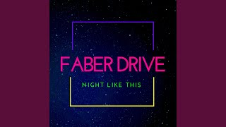 Watch Faber Drive Night Like This feat Rod Black  Hinsley video