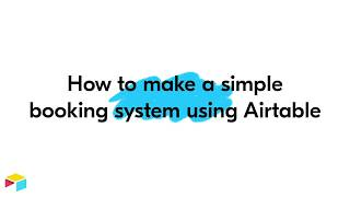 How to make a simple booking system with Airtable!