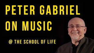 Peter Gabriel on Music