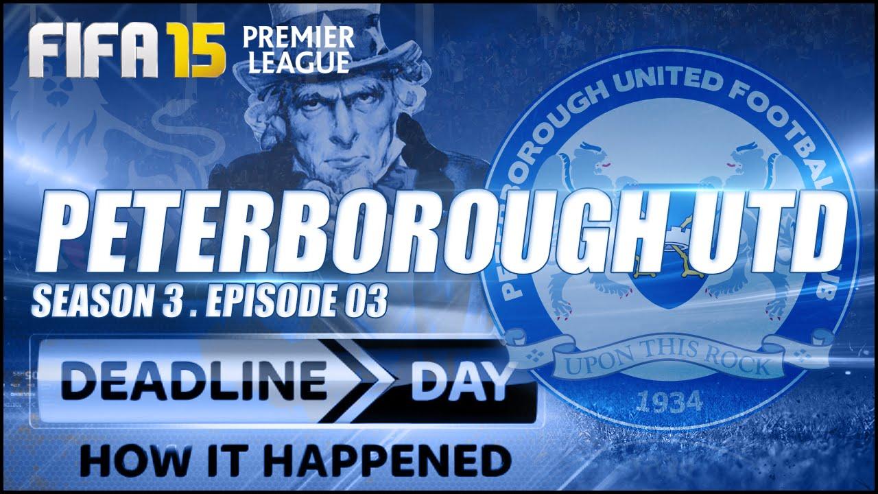 FIFA 15 Peterborough Career Mode | DEADLINE DAY - EP03 S3