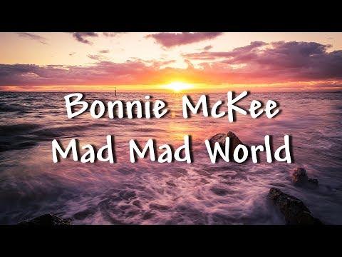 Bonnie McKee - Mad Mad World (Lyrics)