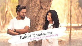 Kabhi Yaadon Mein | Arijit Singh | Palak Muchhal | Cover | Geetika Gurung | Akash Sagar | AcousticA