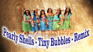 Pearly Shells - Tiny Bubbles - Remix (Winnie