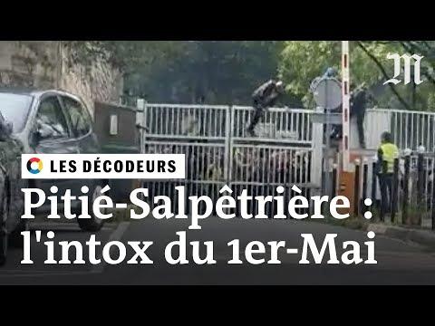 """Non, la Pitié-Salpêtrière n'a pas été """"attaquée"""" le 1er-Mai"""