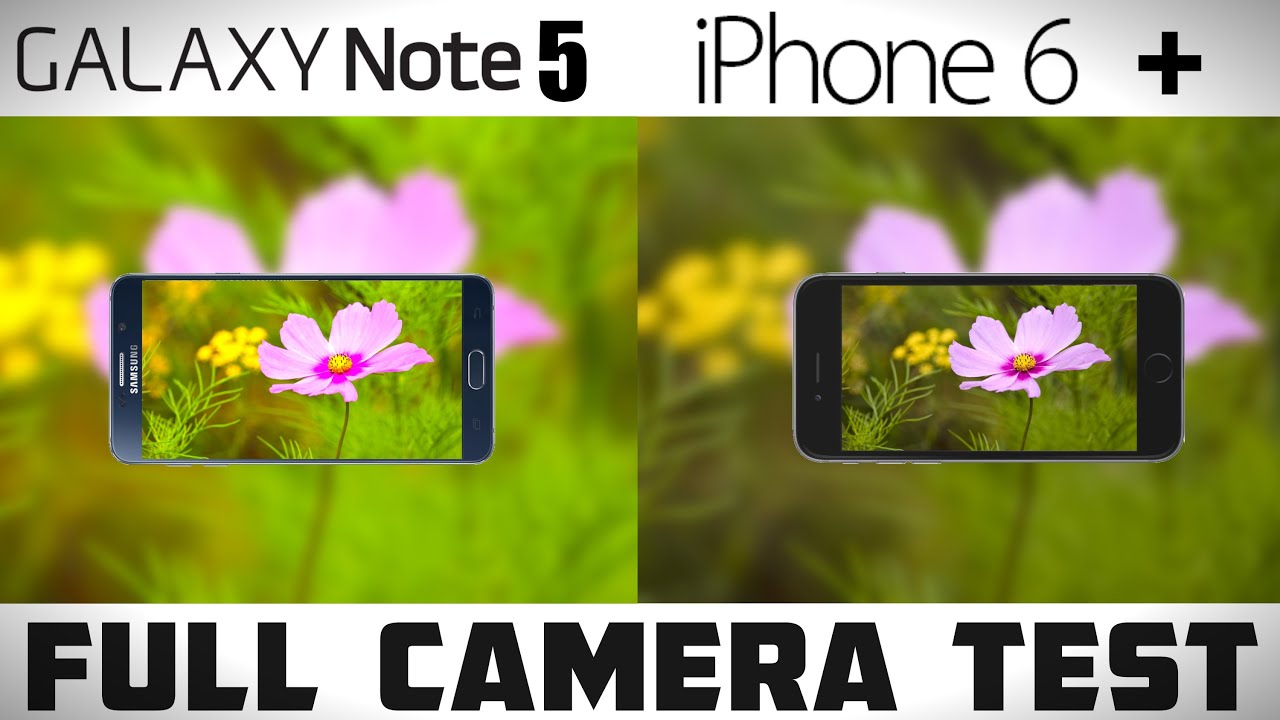has note 5 vs iphone 6 plus camera the