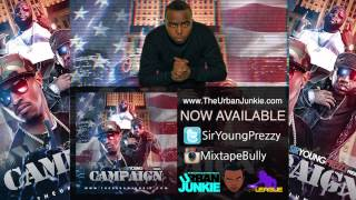Sir Young Prezzy - The Campaign [New Mixtape]
