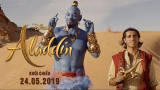 ALADDIN - TRAILER | Khởi chiều toàn quốc ngày 24.05.2019