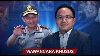 Wawancara Eksklusif Kapolri Jenderal M. Tito Karnavian