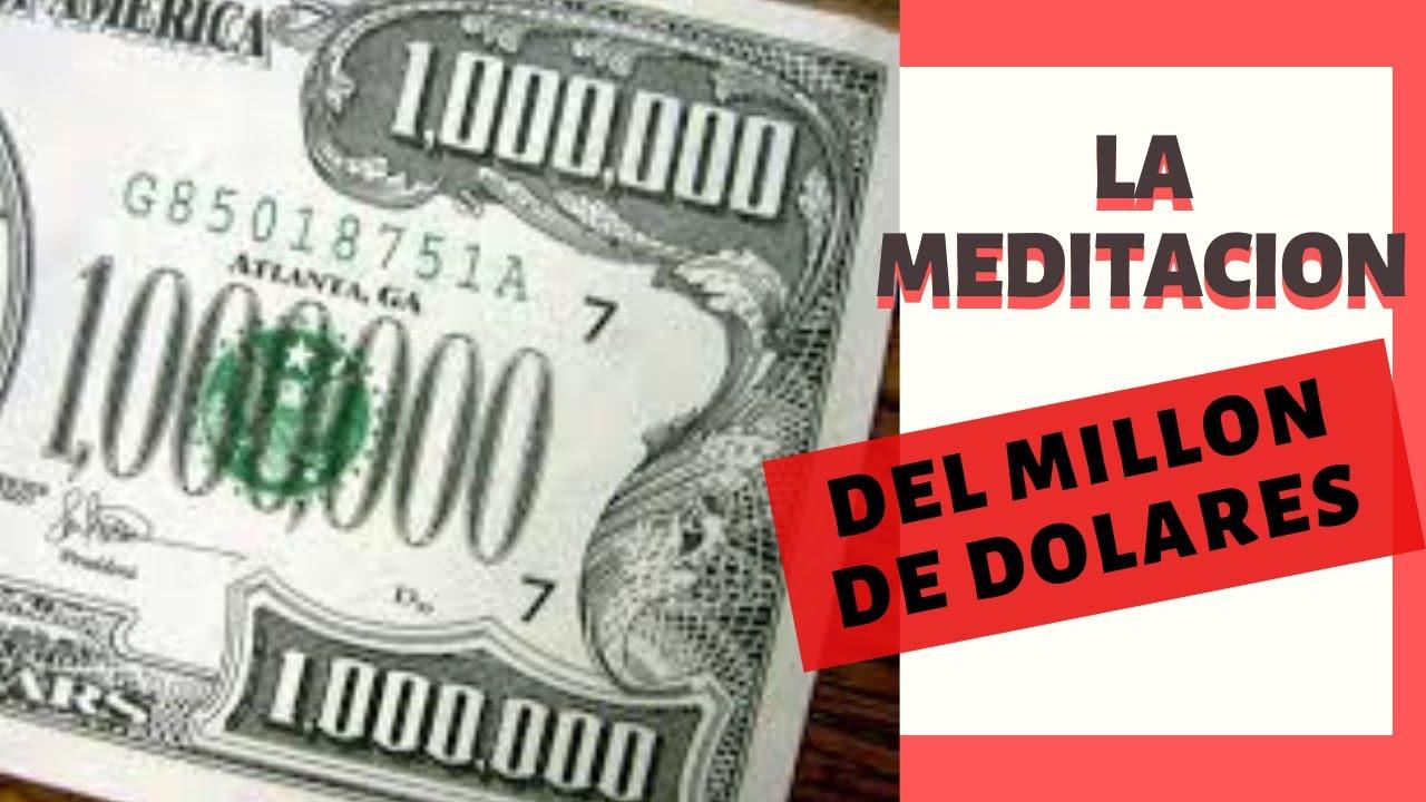 LA MEDITACION DEL MILLON DE DOLARES