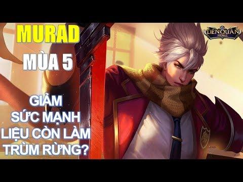 Thần rừng Murad mùa 5 bị giảm sức mạnh bạn biết chưa? Liệu có còn bá đạo như trước k?