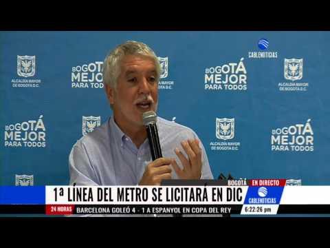 Antes de finalizar 2016 se abriría licitación para el Metro de Bogotá