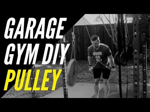Garage Gym DIY Pulley System