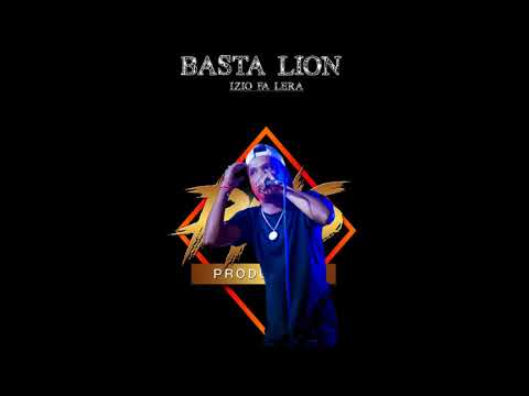 BASTA LION - Izio Fa Lera II PNS PRODUCTION