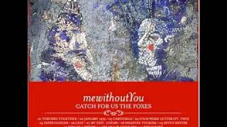 Tie Me Up! Untie Me! - mewithoutyou