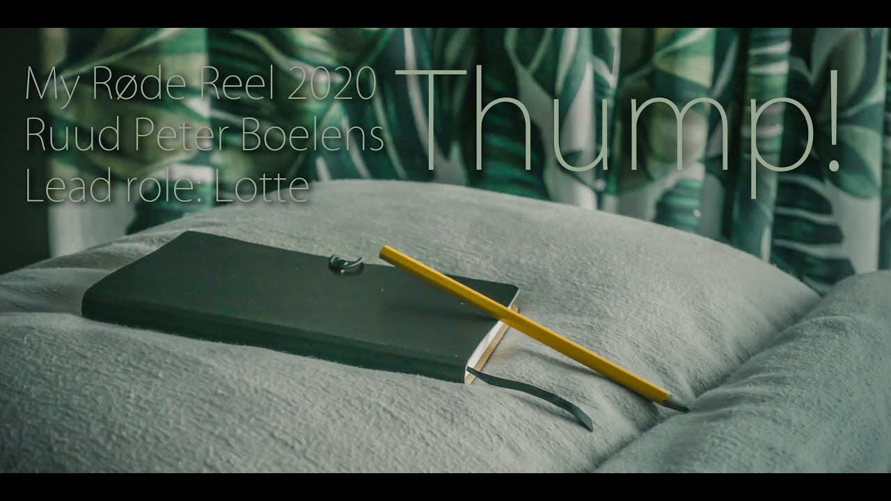 Thump - My RØDE Reel 2020 - Ruud Peter Boelens