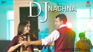 Latest Himachali Song 2020 | DJ Nachna | Rana Parmod | Official Video | iSur Studios