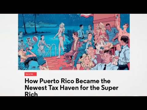 How Puerto Rico's Tax Code Benefits The Wealthy