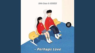 Perhaps Love (사랑인가요) (Prod.By 박근태)