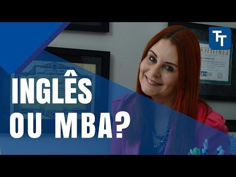 Inglês Ou MBA, O Que Devo Fazer Primeiro?