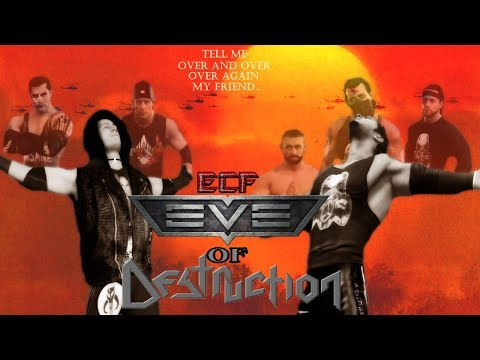 ECF Eve of Destruction (CPV)