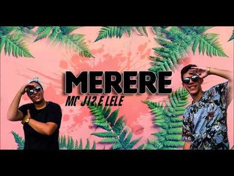 MC J12 e Lele - Merere